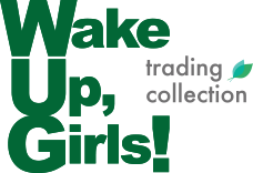 Wake Up, Girls! trading collection